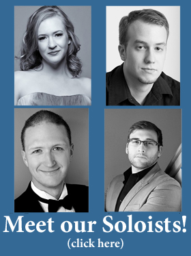 Meet Our Soloists, click here (photos of soloists)